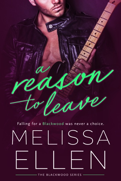 A Reason To Leave by Melissa Ellen Book Summary, Reviews and E-Book Download