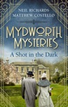 Mydworth Mysteries - A Shot in the Dark book summary, reviews and download