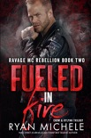 Fueled In Fire book summary, reviews and downlod