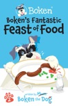 Boken´s Fantastic Feast Of Food! book summary, reviews and download