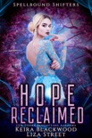 Hope Reclaimed book summary, reviews and downlod