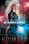 Over Exposed book summary, reviews and downlod