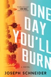 One Day You'll Burn book summary, reviews and download
