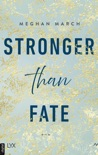 Stronger than Fate book summary, reviews and downlod