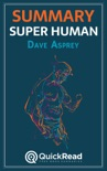 """Summary of """"Super Human"""" by Dave Asprey book summary, reviews and downlod"""