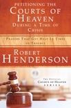 Petitioning the Courts of Heaven During Times of Crisis