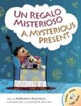 Un Regalo Misterioso · A Mysterious Present e-book