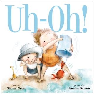 Uh-Oh! by Shutta Crum & Patrice Barton E-Book Download