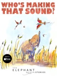 Who's Making That Sound? book summary, reviews and download