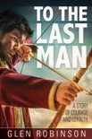 To the Last Man book summary, reviews and download