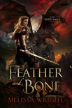 The Frey Saga Book VI: Feather and Bone book summary, reviews and downlod