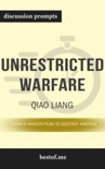 Unrestricted Warfare: China's Master Plan to Destroy America by Qiao Liang (Discussion Prompts) book summary, reviews and downlod