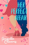 Her Perfect Affair book summary, reviews and downlod