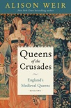Queens of the Crusades book summary, reviews and downlod