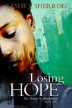 Losing Hope book summary, reviews and downlod