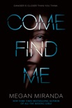 Come Find Me book summary, reviews and downlod