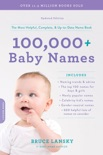 100,000+ Baby Names book summary, reviews and download