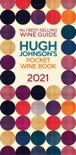Hugh Johnson Pocket Wine 2021 book summary, reviews and download