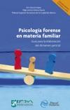 Psicología forense en materia familiar book summary, reviews and download