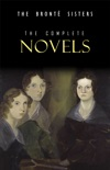 The Brontë Sisters: The Complete Novels book summary, reviews and downlod