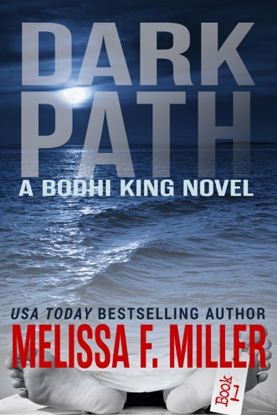 Dark Path by Melissa F. Miller Book Summary, Reviews and E-Book Download