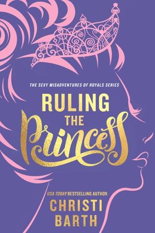 Ruling the Princess by Christi Barth E-Book Download