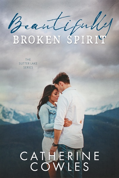 Beautifully Broken Spirit by Catherine Cowles Book Summary, Reviews and E-Book Download