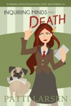 Inquiring Minds and Death book summary, reviews and downlod