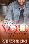Then You Happened book summary, reviews and downlod