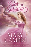 A Scent of Seduction book summary, reviews and downlod