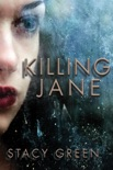 Killing Jane book summary, reviews and downlod
