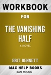The Vanishing Half: A Novel by Brit Bennett (Max Help Workbooks) book summary, reviews and downlod