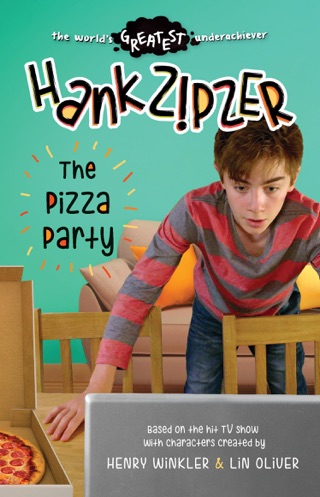 Hank Zipzer: The Pizza Party by Candlewick Press, Inc. book summary, reviews and downlod