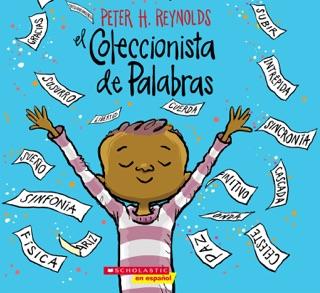 El Coleccionista de Palabras (The Word Collector) by Peter H. Reynolds E-Book Download