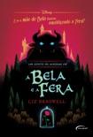 Um conto às avessas de A Bela e a Fera book summary, reviews and downlod