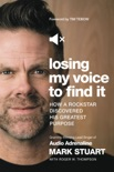 Losing My Voice to Find It book summary, reviews and download