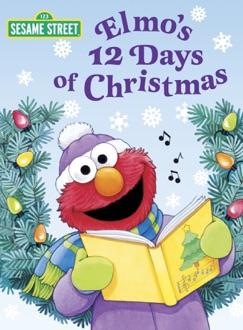 Elmo's 12 Days of Christmas (Sesame Street) E-Book Download
