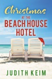 Christmas at The Beach House Hotel book summary, reviews and downlod