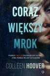 Coraz większy mrok book summary, reviews and downlod