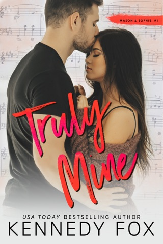 Truly Mine by Kennedy Fox Books, LLC book summary, reviews and downlod