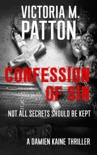Confession of Sin - Not All Secrets Should be Kept book summary, reviews and downlod