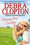 Rescue Me, Cowboy Enhanced Edition book summary, reviews and downlod