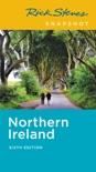 Rick Steves Snapshot Northern Ireland book summary, reviews and download