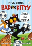 Bad Kitty Joins the Team book summary, reviews and download