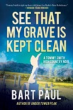 See That My Grave Is Kept Clean book summary, reviews and download
