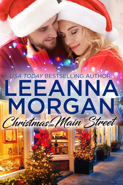 Christmas On Main Street: A Sweet Small Town Christmas Romance (Santa's Secret Helpers, Book 1) by Leeanna Morgan Book Summary, Reviews and E-Book Download
