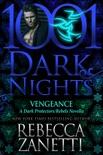 Vengeance: A Dark Protectors/Rebels Novella book summary, reviews and downlod