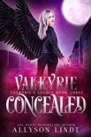 Valkyrie Concealed book summary, reviews and downlod