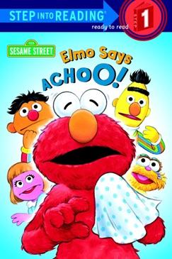 Elmo Says Achoo! (Sesame Street) E-Book Download