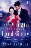 The Virgin Who Ruined Lord Gray e-book